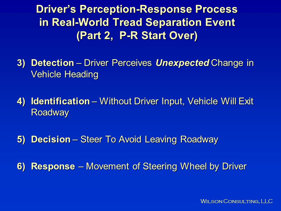 Driver's Perception-Response Process in Real-World Tread Separation Event (Part 2, P-R Start Over)