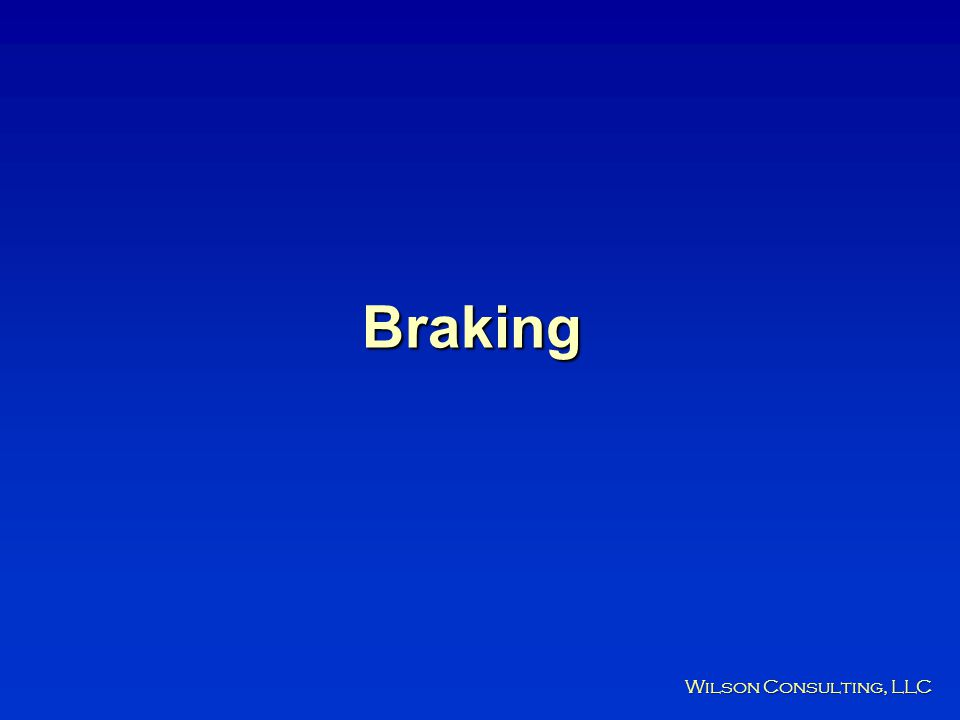 Braking Wilson Consulting, LLC