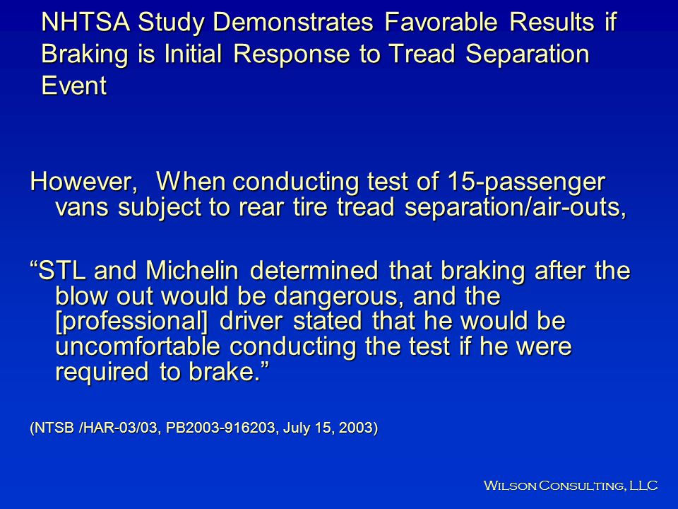 NHTSA Study Demonstrates Favorable Results if Braking is Initial Response to Tread Separation Event