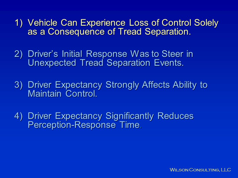 Driver Expectancy Strongly Affects Ability to Maintain Control.