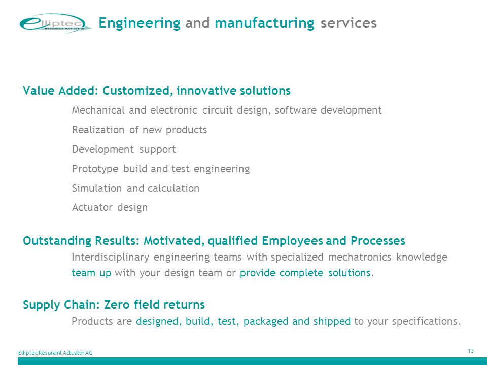 Engineering and manufacturing services
