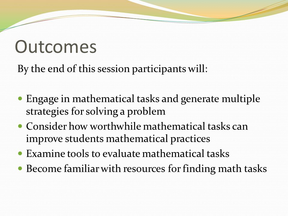 Outcomes By the end of this session participants will: