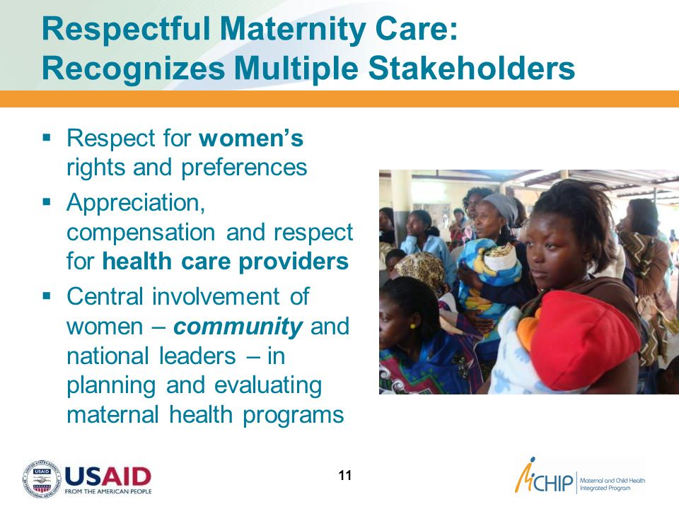 Respectful Maternity Care: Recognizes Multiple Stakeholders
