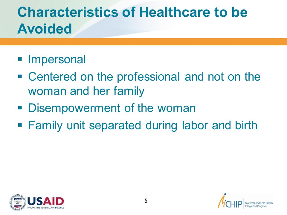 Characteristics of Healthcare to be Avoided