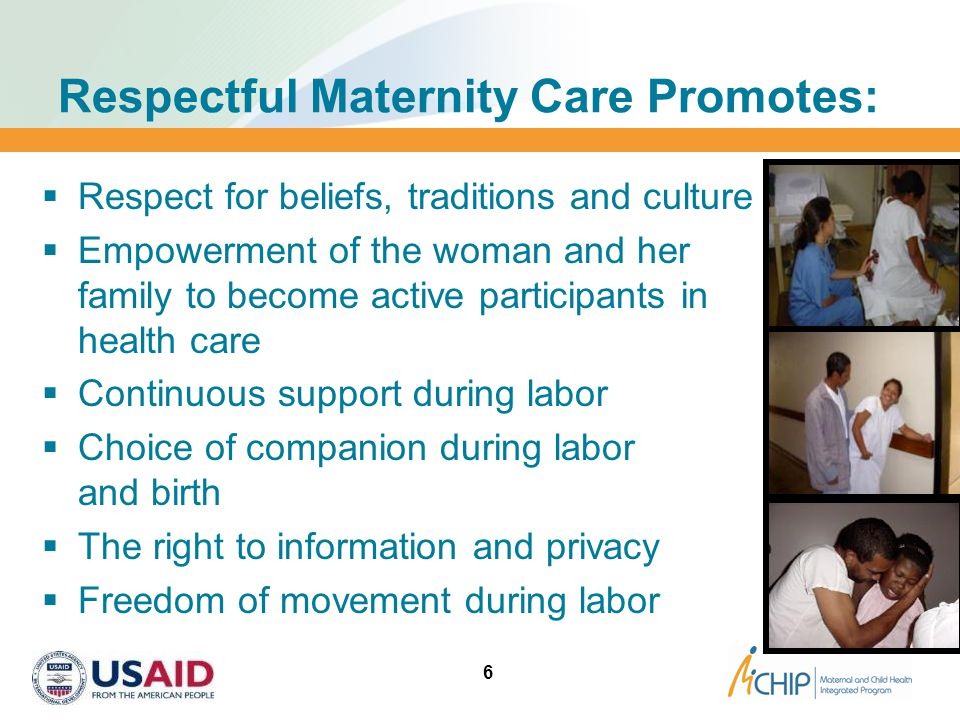 Respectful Maternity Care Promotes: