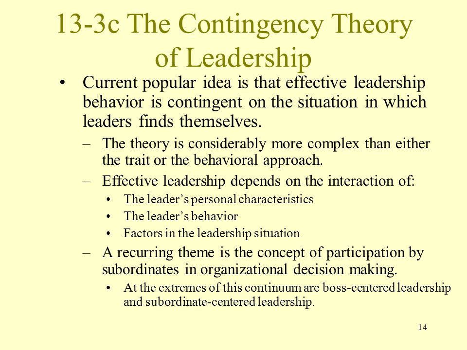 13-3c The Contingency Theory of Leadership