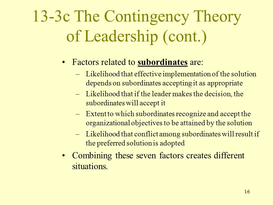 13-3c The Contingency Theory of Leadership (cont.)