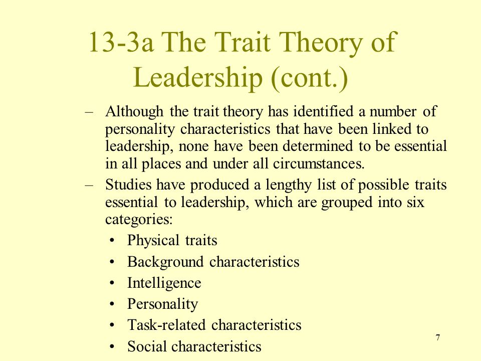 13-3a The Trait Theory of Leadership (cont.)