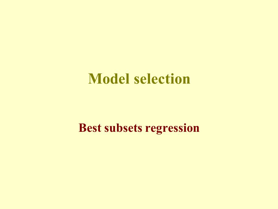 Best subsets regression