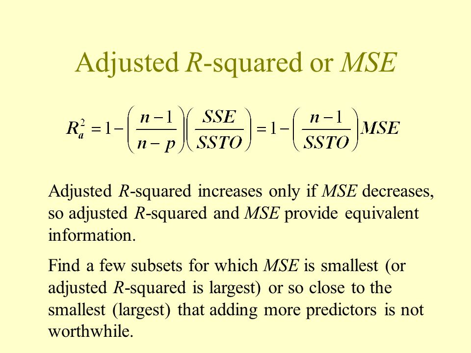 Adjusted R-squared or MSE