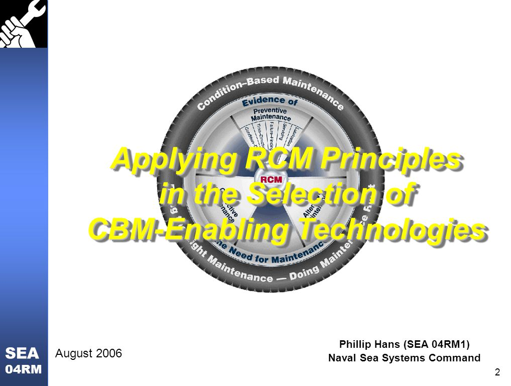 Applying RCM Principles in the Selection of CBM-Enabling Technologies