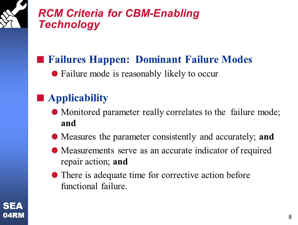 RCM Criteria for CBM-Enabling Technology