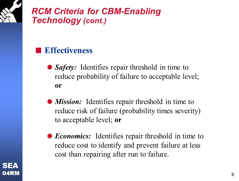 RCM Criteria for CBM-Enabling Technology (cont.)