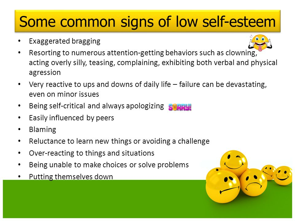 Some common signs of low self-esteem
