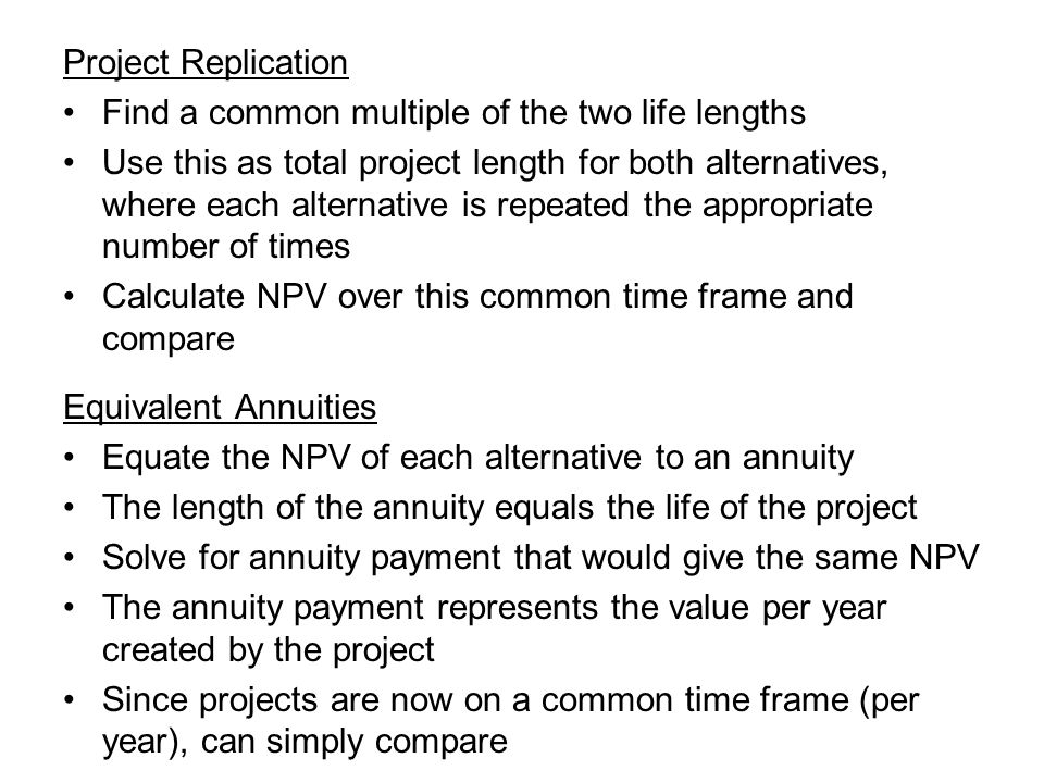 Project Replication Find a common multiple of the two life lengths.