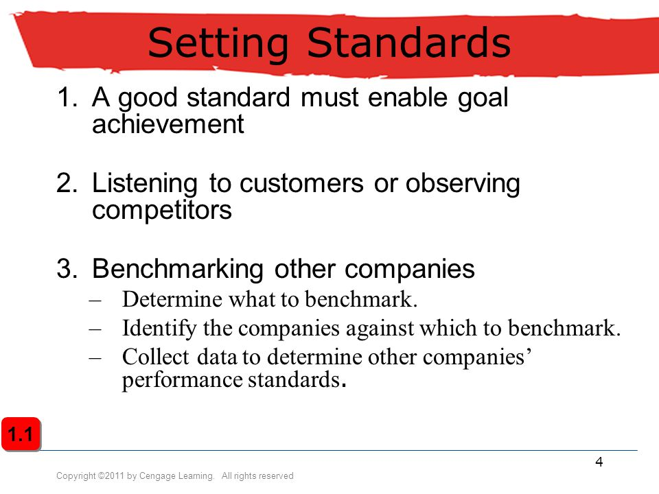 Setting Standards A good standard must enable goal achievement