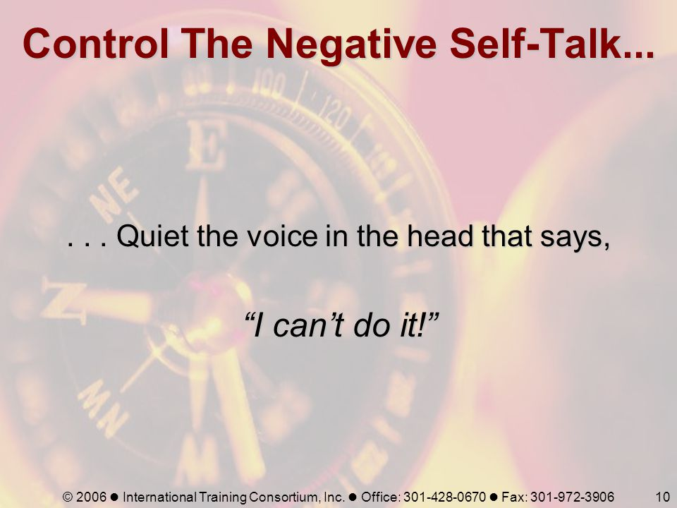 Control The Negative Self-Talk...