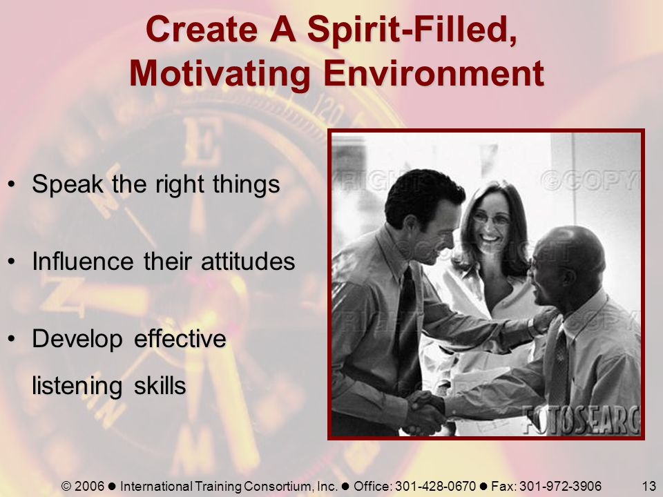 Create A Spirit-Filled, Motivating Environment