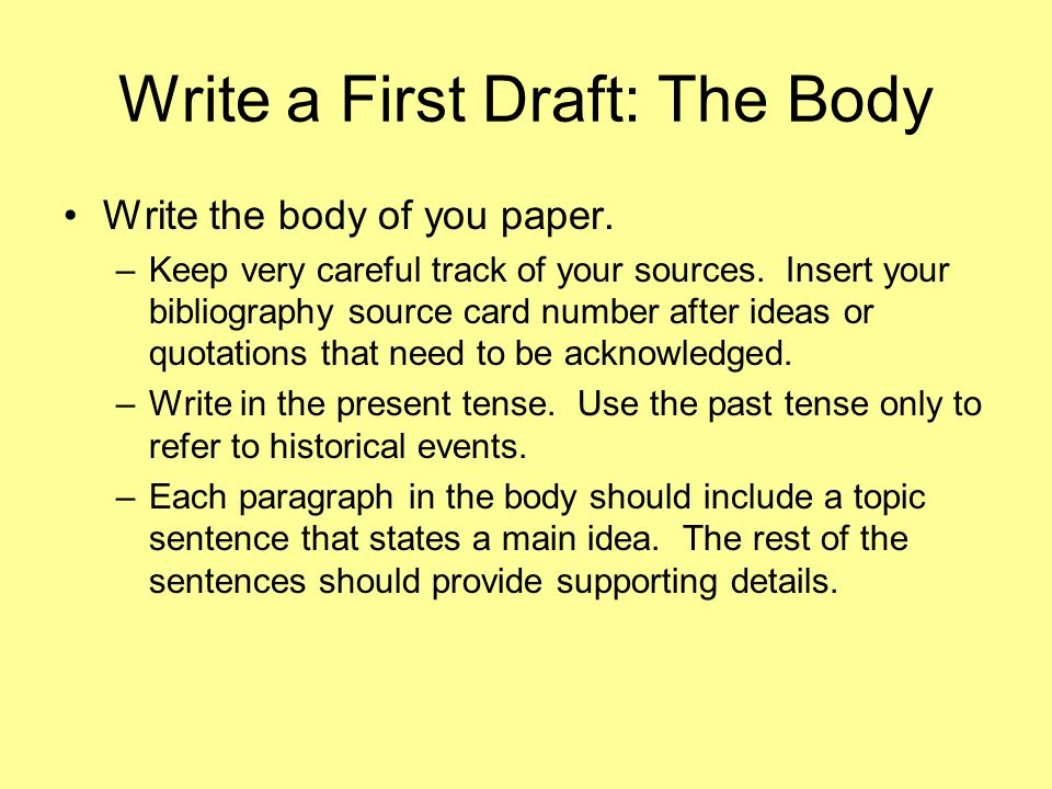 Write a First Draft: The Body