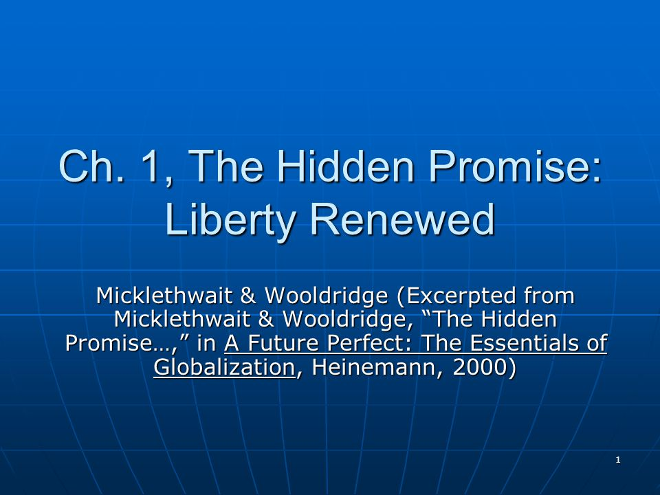 Ch. 1, The Hidden Promise: Liberty Renewed