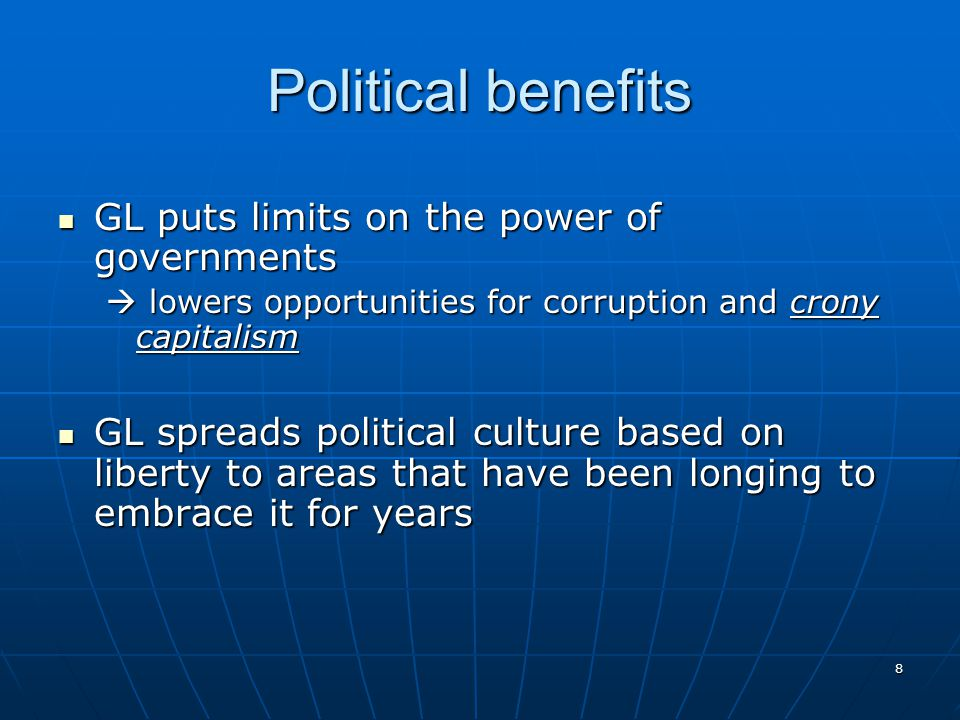 Political benefits GL puts limits on the power of governments