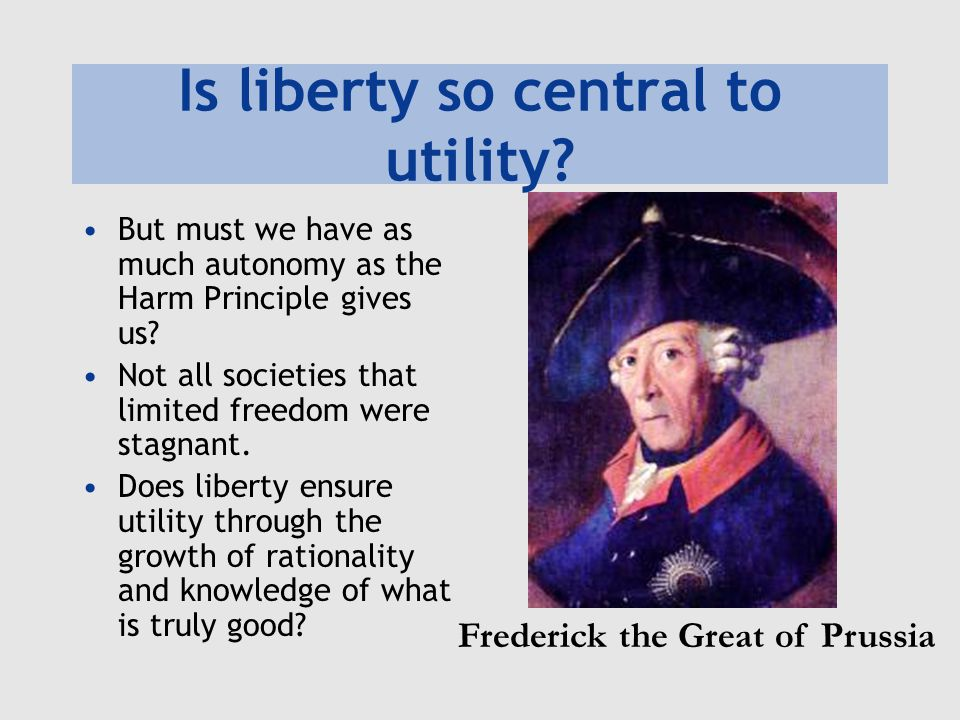 Is liberty so central to utility