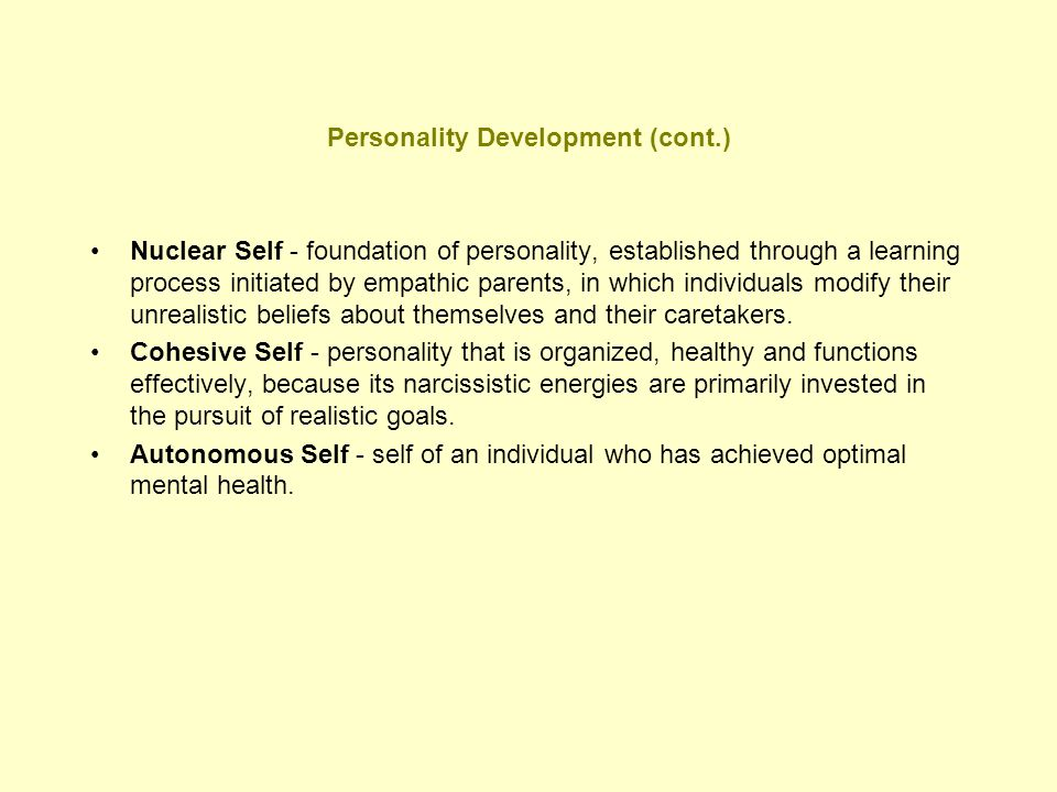 Personality Development (cont.)