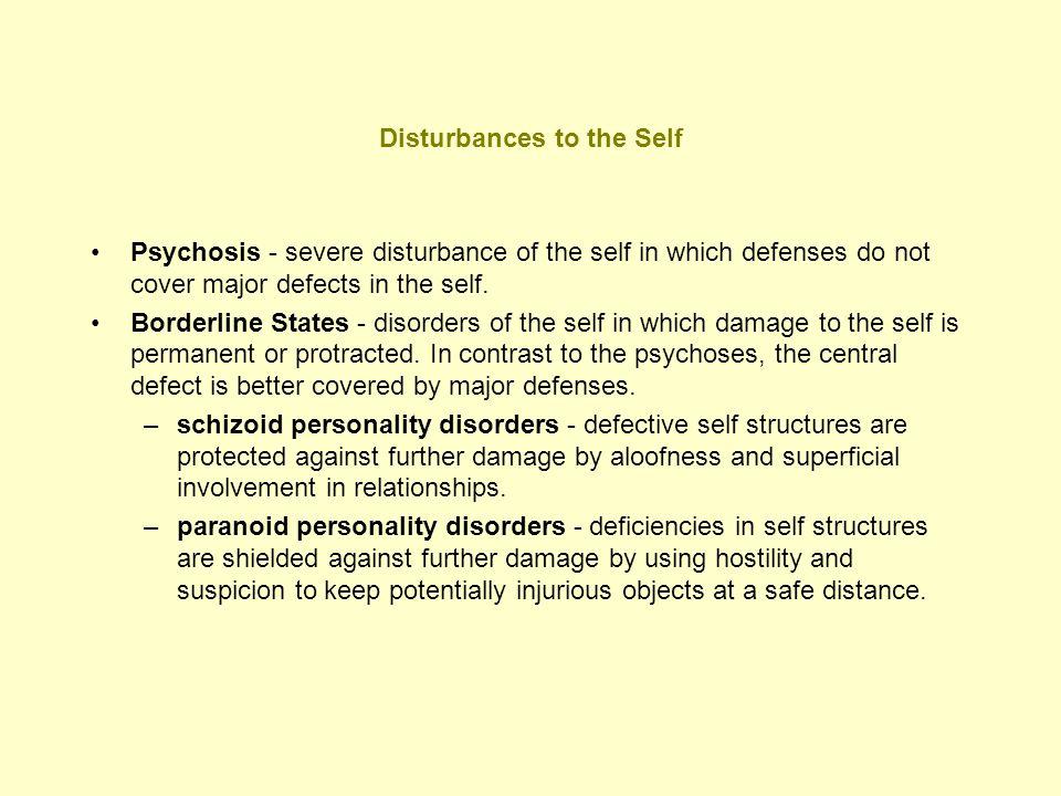 Disturbances to the Self