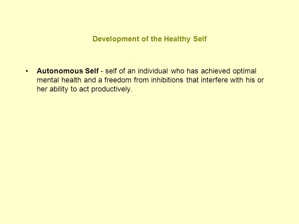Development of the Healthy Self