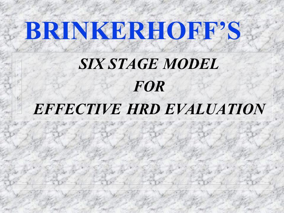 SIX STAGE MODEL FOR EFFECTIVE HRD EVALUATION