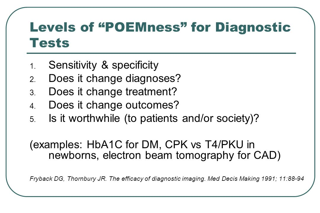Levels of POEMness for Diagnostic Tests