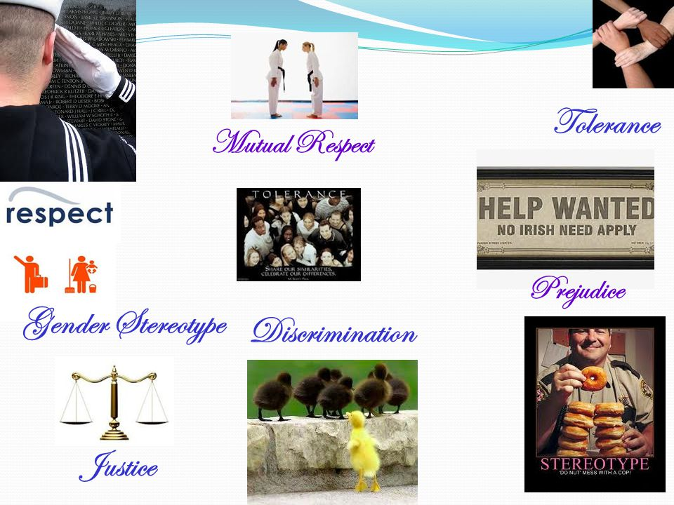 Tolerance Gender Stereotype Discrimination Justice Mutual Respect