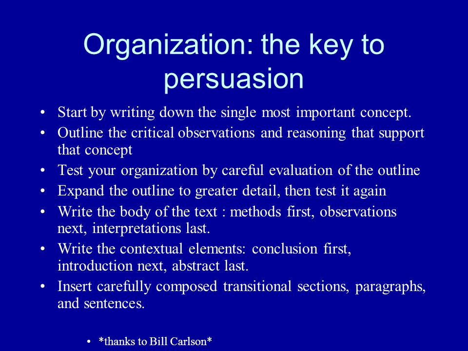 Organization: the key to persuasion