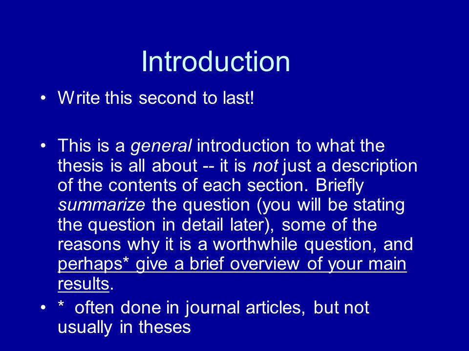 Introduction Write this second to last!