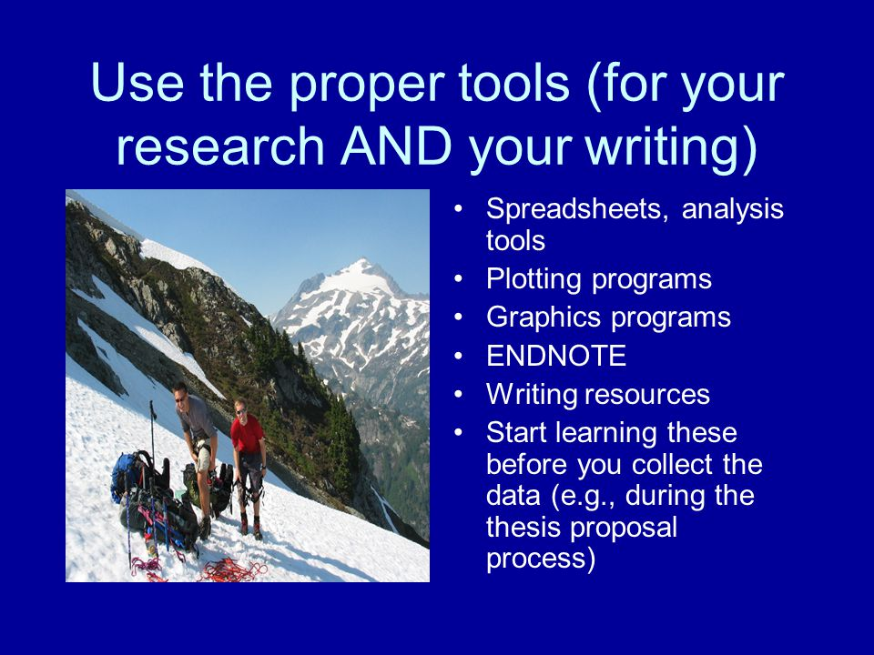 Use the proper tools (for your research AND your writing)