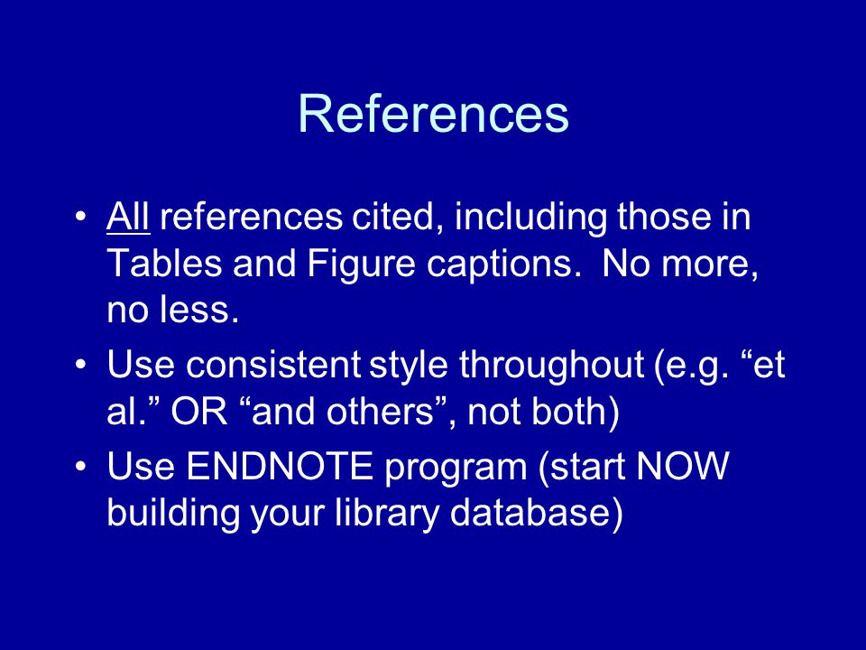 References All references cited, including those in Tables and Figure captions. No more, no less.