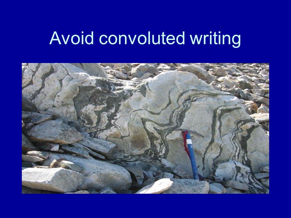 Avoid convoluted writing