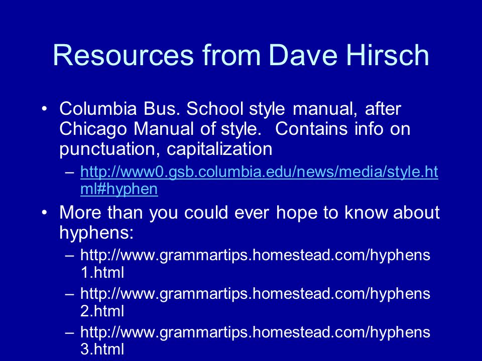 Resources from Dave Hirsch