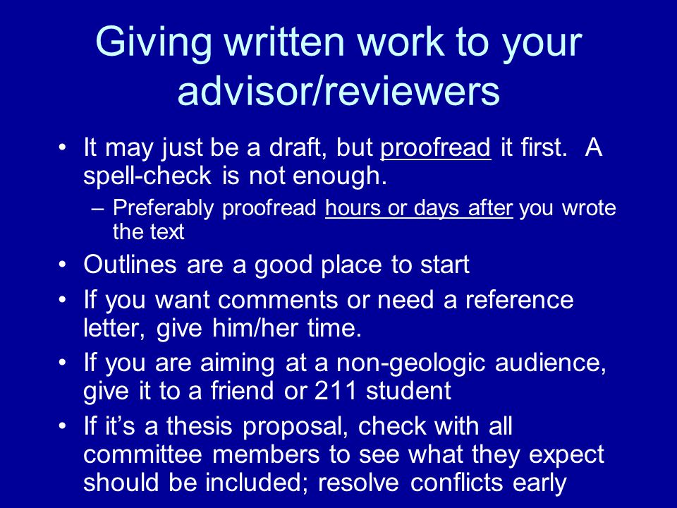 Giving written work to your advisor/reviewers