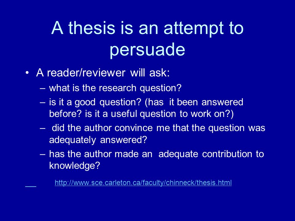 A thesis is an attempt to persuade