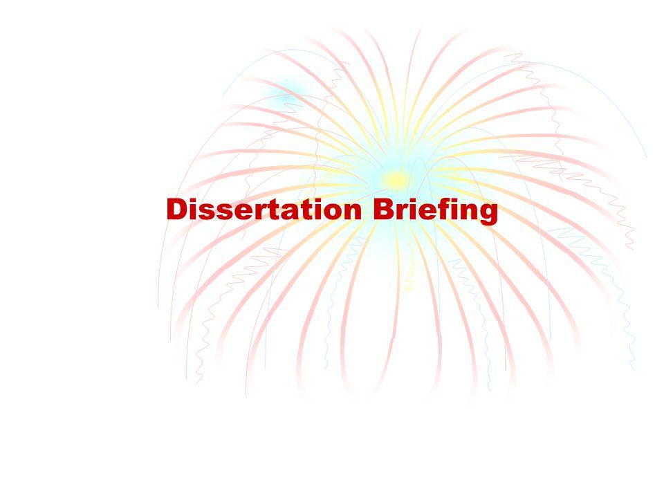 Dissertation Briefing