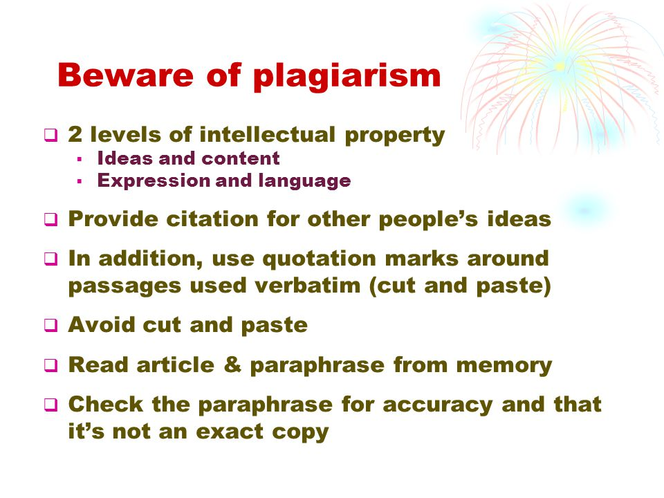 Beware of plagiarism 2 levels of intellectual property