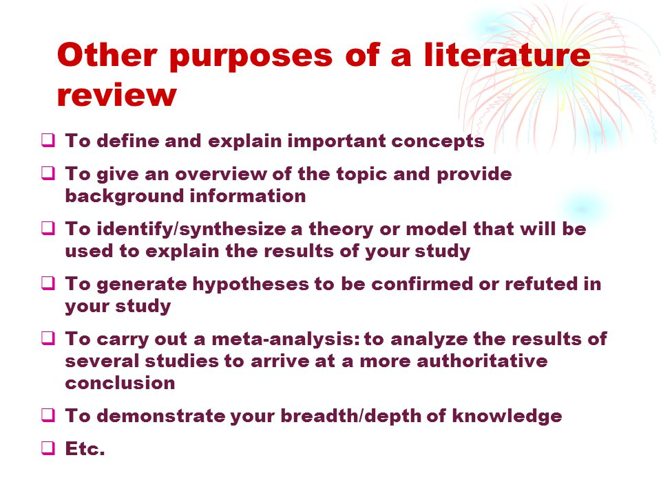 Other purposes of a literature review