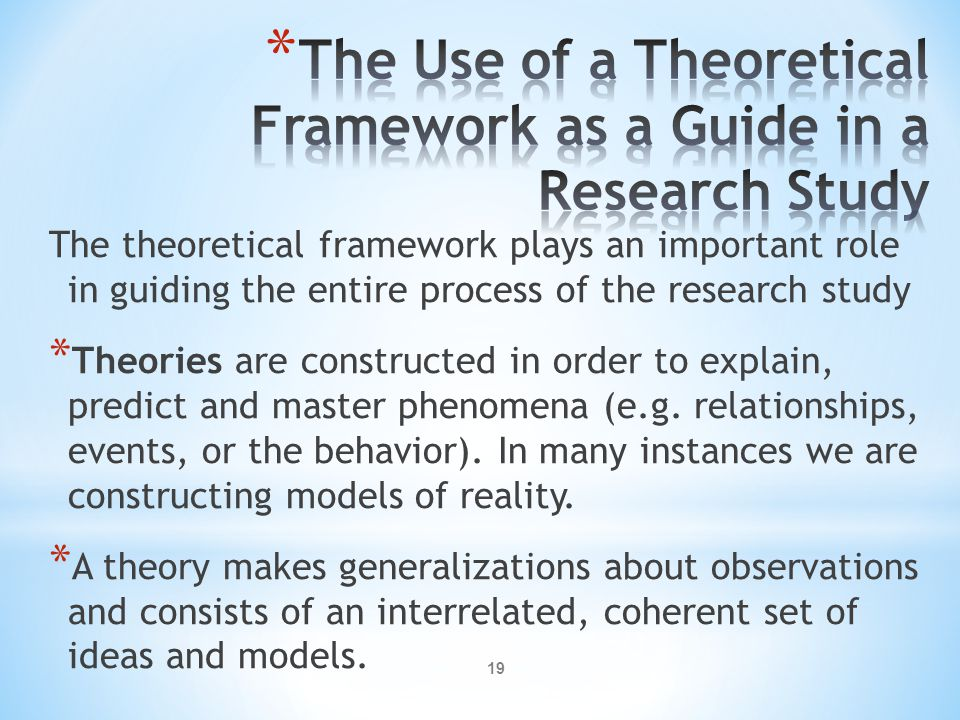 The Use of a Theoretical Framework as a Guide in a Research Study
