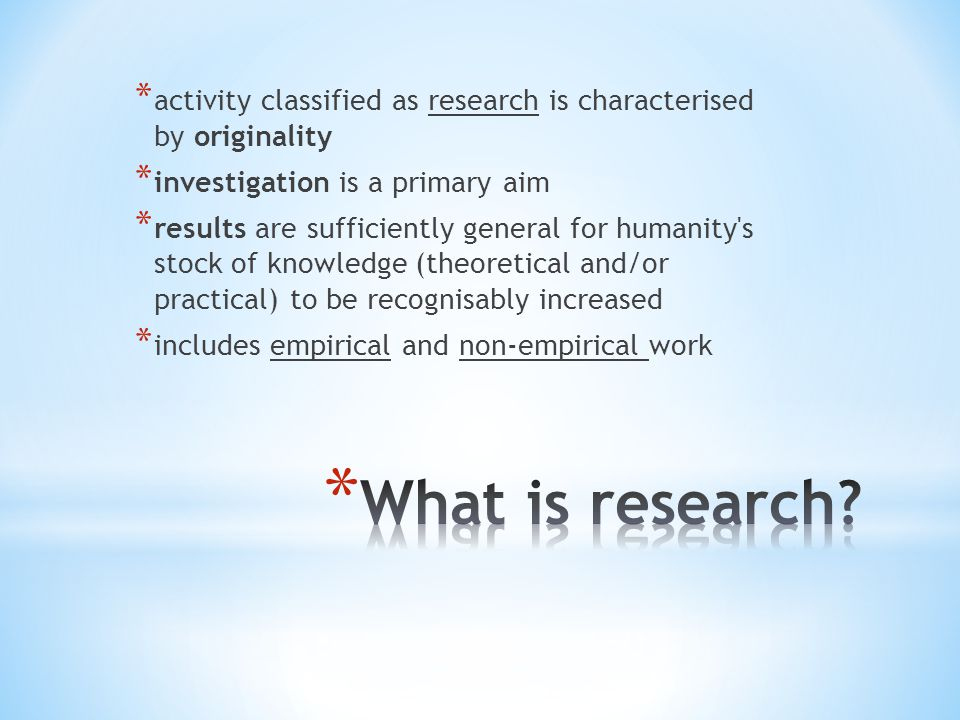 activity classified as research is characterised by originality