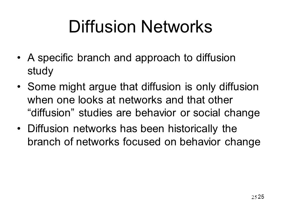 Diffusion Networks A specific branch and approach to diffusion study