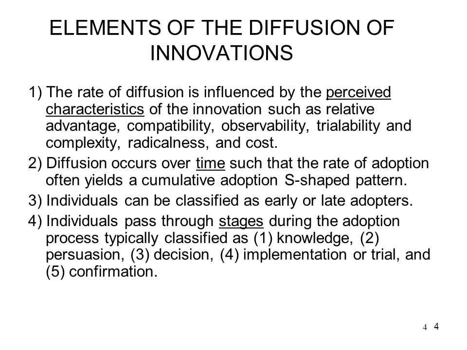 ELEMENTS OF THE DIFFUSION OF INNOVATIONS
