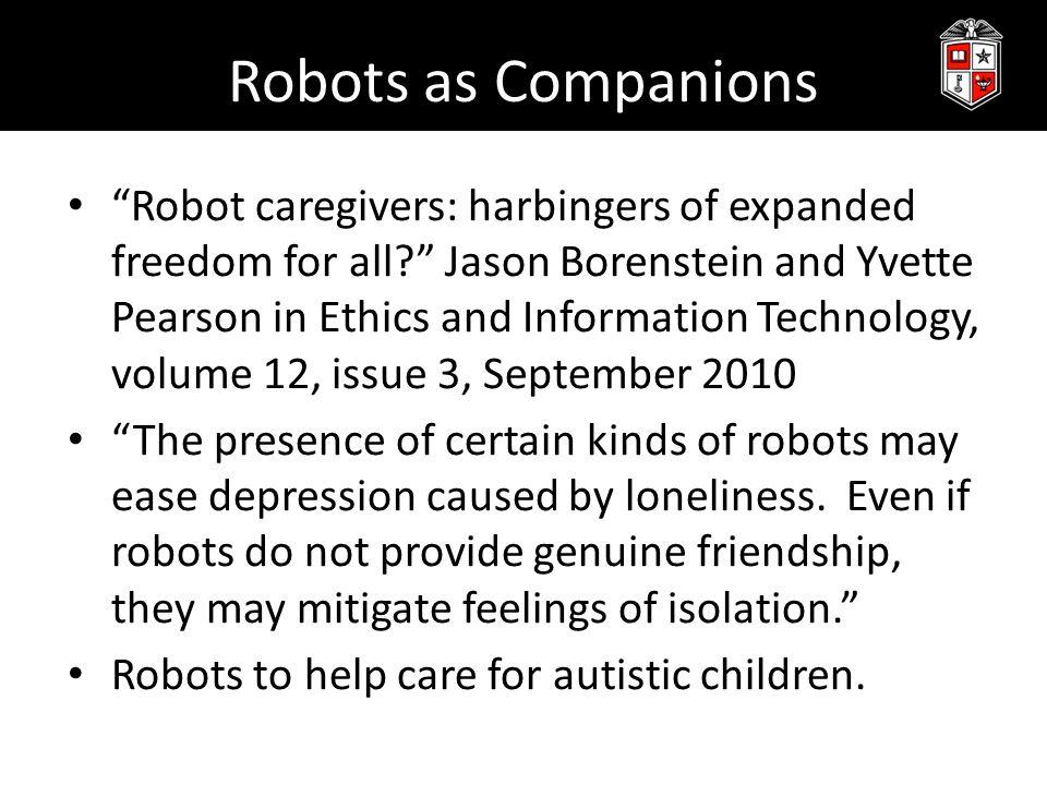 Robots as Companions