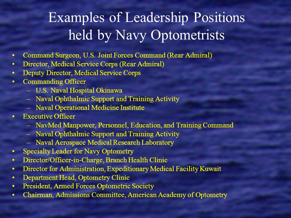 Examples of Leadership Positions held by Navy Optometrists