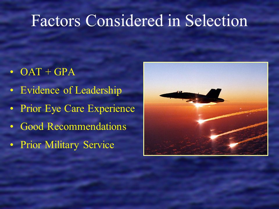Factors Considered in Selection